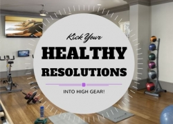 Kick Your Healthy Resolutions into High Gear