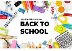 4 Tips to Get Ready for Back to School